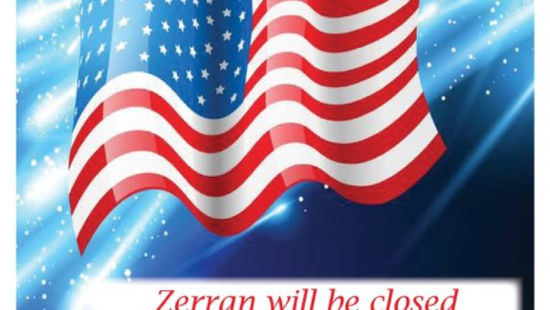 Zerran Will Be Closed For Independence Day
